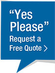 Yes Please Request a Free Quote